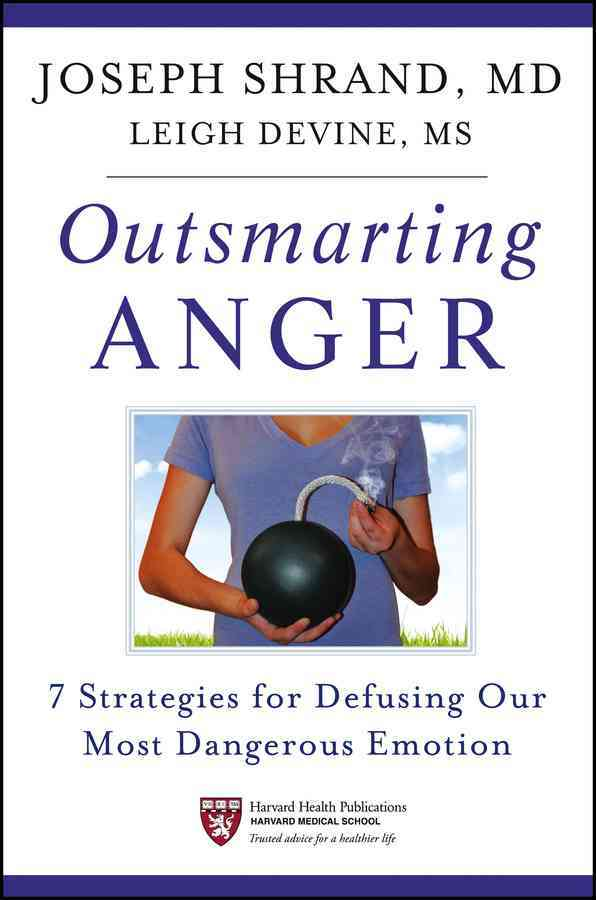 Outsmarting Anger By Shrand, Joseph/ Devine, Leigh
