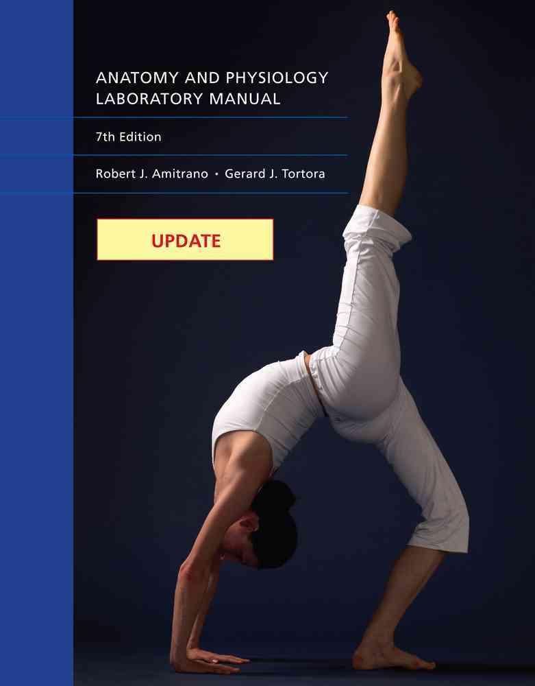 Anatomy & Physiology By Amitrano, Robert/ Tortora, Gerard
